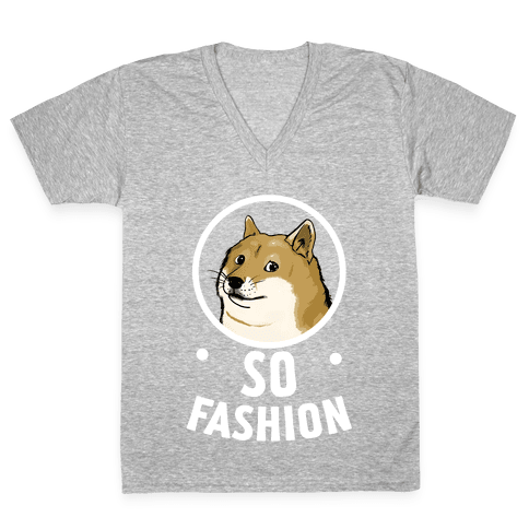 Doge: So Fashion! V-Neck Tee Shirt