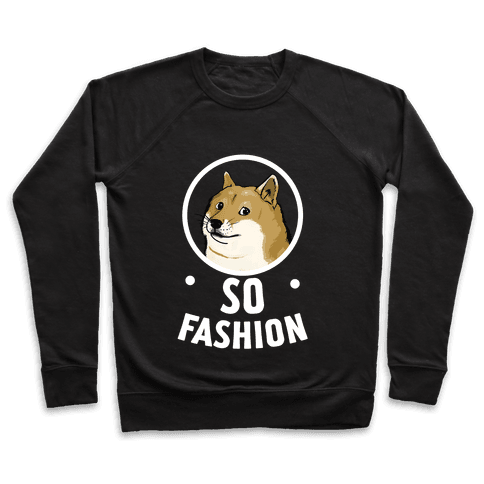 Doge: So Fashion! Pullover