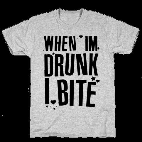 When I'm Drunk I Bite Mens T-Shirt