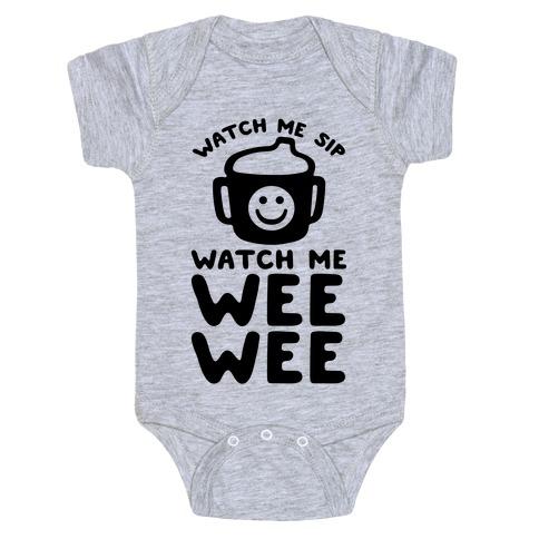 Watch Me Sip Watch Me Wee Wee Baby Onesy