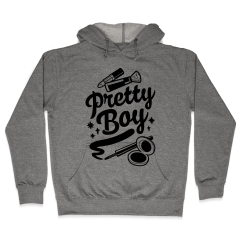 Pretty Boy Hooded Sweatshirt
