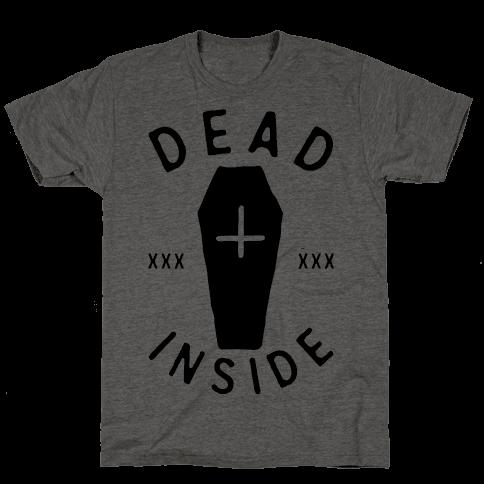 Dead Inside Mens T-Shirt