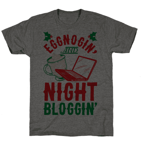 Eggnogin' And Night Bloggin'