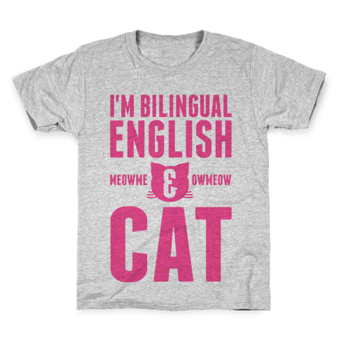 I'm Bilingual English & CAT Kids T-Shirt