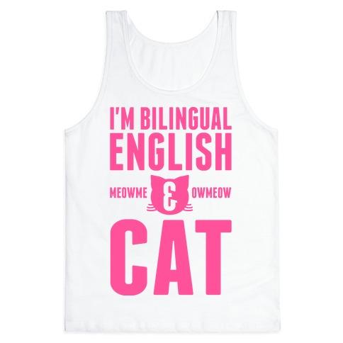I'm Bilingual English & CAT Tank Top