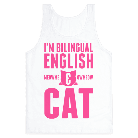 I'm Bilingual English & CAT Tank Top