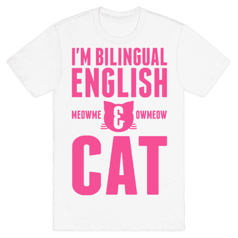 I'm Bilingual English & CAT Mens T-Shirt