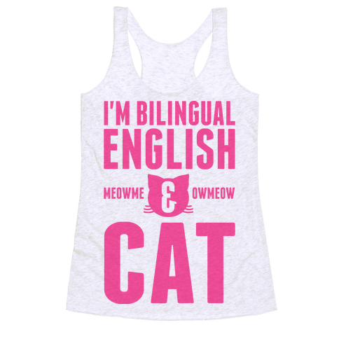 I'm Bilingual English & CAT Racerback Tank Top