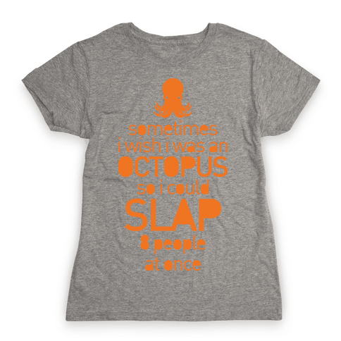 Octopus Slap Womens T-Shirt