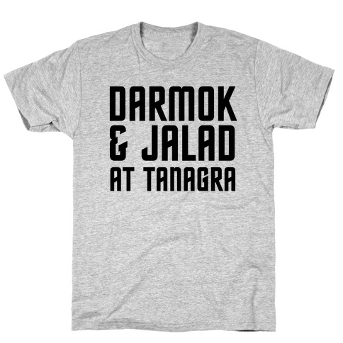 Darmok & Jalad T-Shirt