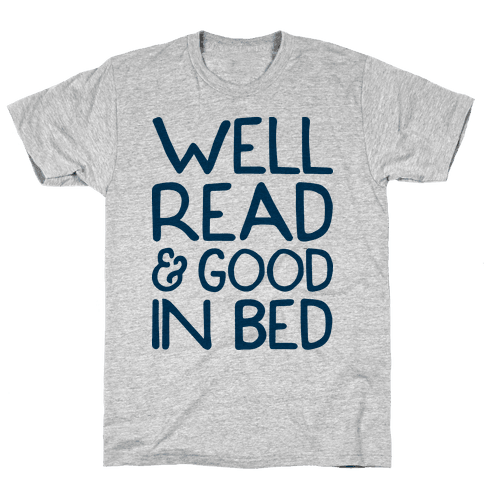 Well Read And Good In Bed Mens T-Shirt