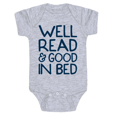 Well Read And Good In Bed Baby Onesy