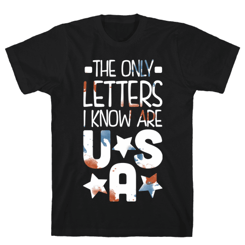 The Only Letters Are USA (Dark) Mens T-Shirt