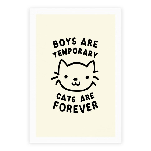 Boys Are Temporary Cats Are Forever Poster