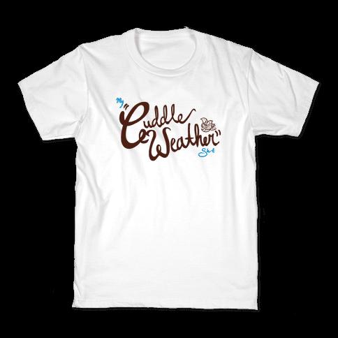 Cuddle Weather Kids T-Shirt