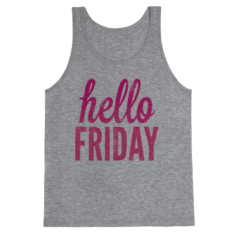 Hello Friday (Pink) Tank Top