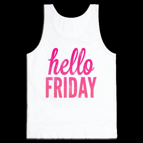 Hello Friday (Pink) Tank Top