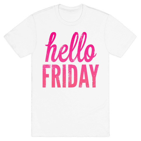 Hello Friday (Pink) Mens T-Shirt