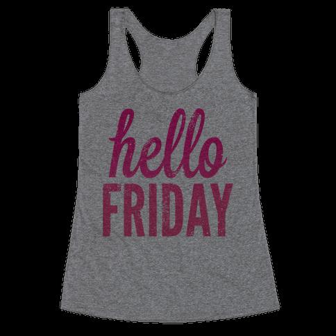 Hello Friday (Pink) Racerback Tank Top