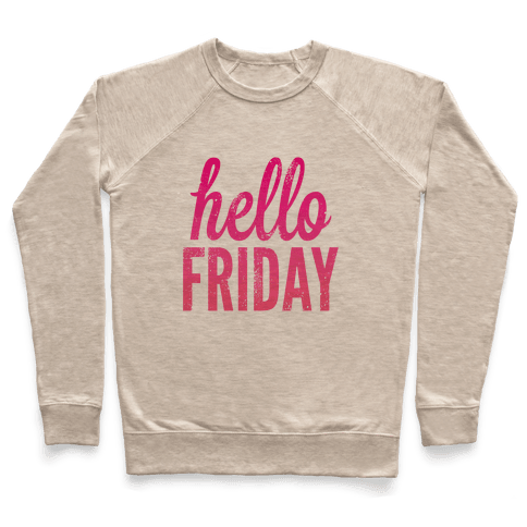 Hello Friday (Pink) Pullover