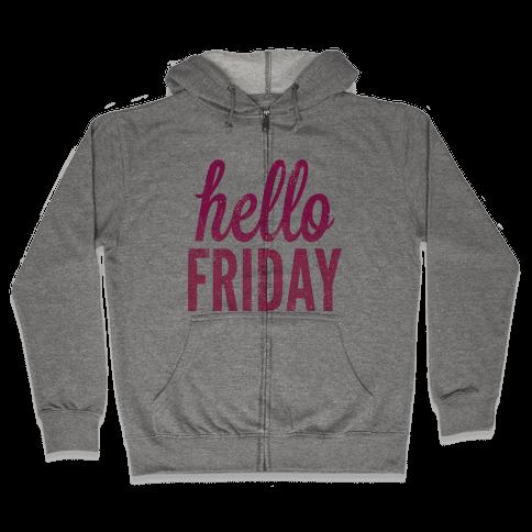 Hello Friday (Pink) Zip Hoodie