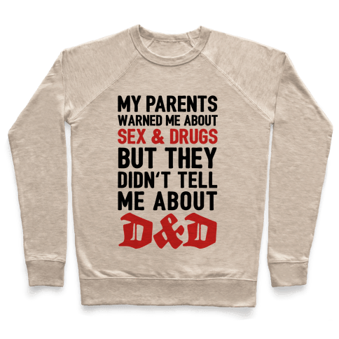 My Parents Didn't Warn Me About D&D Pullover