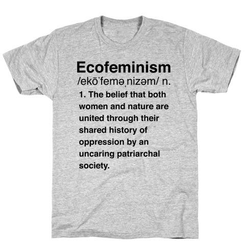 Ecofeminism Definition Mens T-Shirt