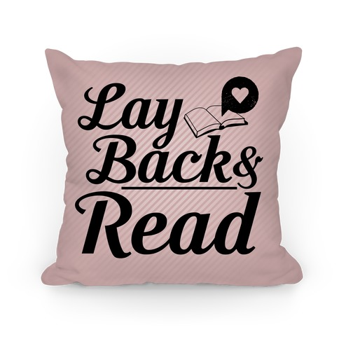 Lay Back And Read Pillow