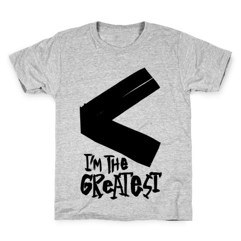 I'm The Greatest Kids T-Shirt