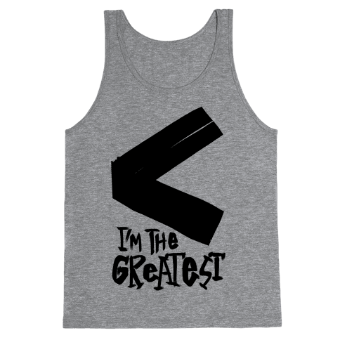 I'm The Greatest Tank Top