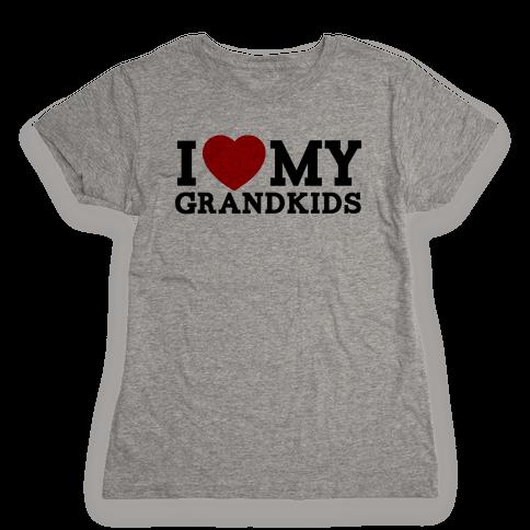 I Love My Grandkids Womens T-Shirt