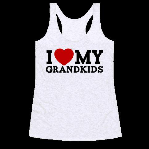 I Love My Grandkids Racerback Tank Top