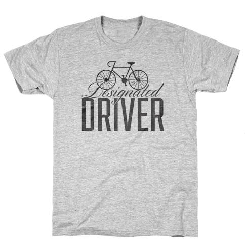 Designated Driver Mens T-Shirt