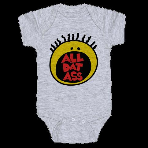 All Dat Ass Baby Onesy