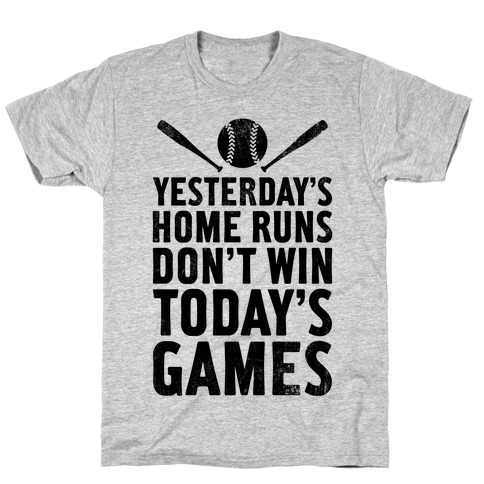 Yesterday's Home Runs (Vintage) T-Shirt