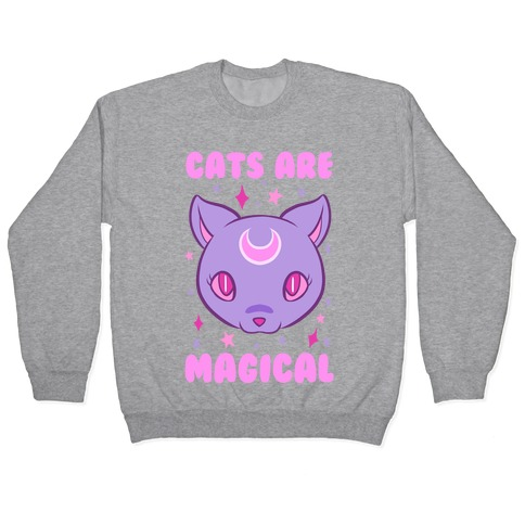 Cats Are Magical Pullover
