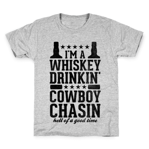 Whiskey Drinkin' Cowboy Chasin Hell of a Good Time Kids T-Shirt