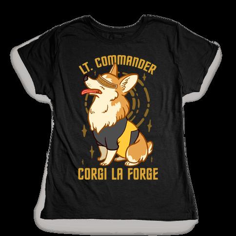 Lieutenant Commander Corgi La Forge Parody Womens T-Shirt