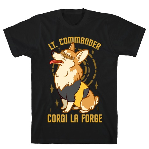Lieutenant Commander Corgi La Forge Parody T-Shirt