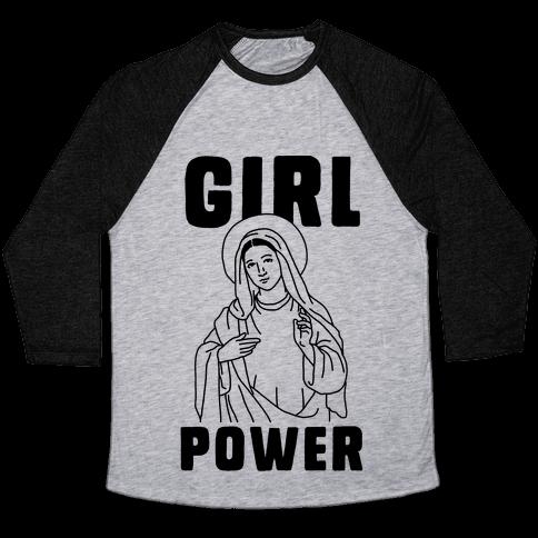 Girl Power Mary Baseball Tee