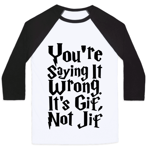It's Gif Not Jif Baseball Tee
