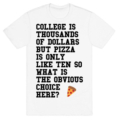 College Vs Pizza Mens T-Shirt