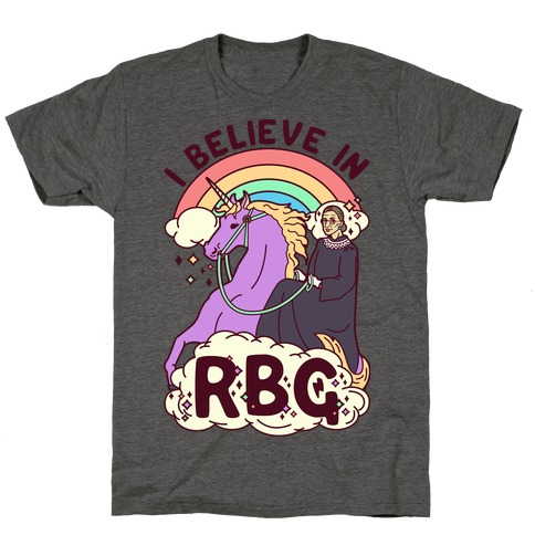 I Believe in RBG T-Shirt