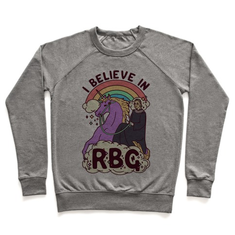 I Believe in RBG Pullover