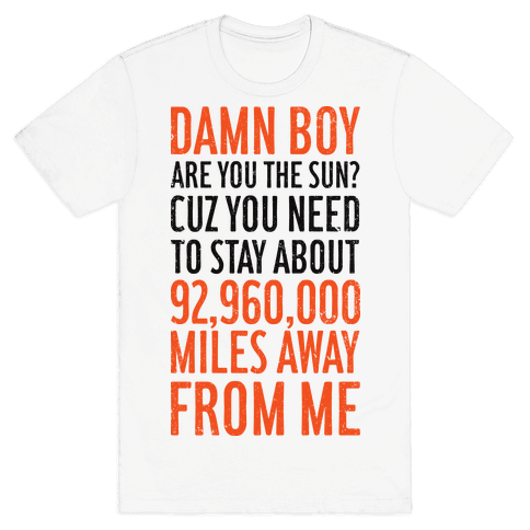 Damn Boy Mens T-Shirt