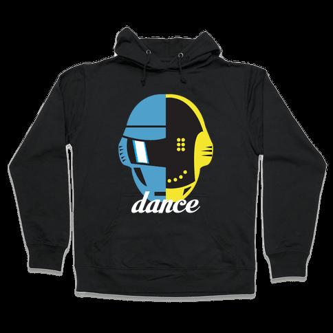 Dance and Get Lucky Hooded Sweatshirt