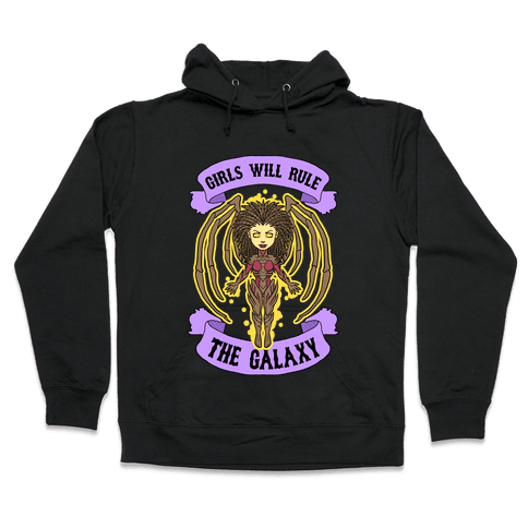 Girls Will Rule The Galaxy (Kerrigan) Hooded Sweatshirt