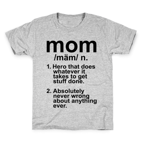 Mom Definition Kids T-Shirt