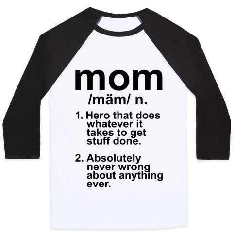 Mom Definition Baseball Tee