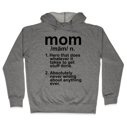 Mom Definition Hooded Sweatshirt